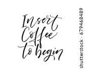 insert coffee to begin phrase.  ... | Shutterstock .eps vector #679468489