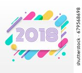 2018 happy new year greeting... | Shutterstock .eps vector #679568698