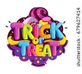 trick or treat. happy halloween ... | Shutterstock .eps vector #679627414