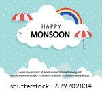 happy monsoon season background ... | Shutterstock .eps vector #679702834