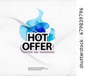 hot offer banner | Shutterstock .eps vector #679839796
