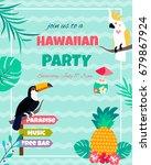 hawaiian bright invitation with ... | Shutterstock .eps vector #679867924