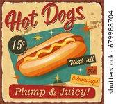 vintage hot dogs metal sign.  | Shutterstock .eps vector #679988704