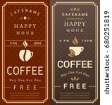 happy hour. free coffee flyer.... | Shutterstock .eps vector #680251819