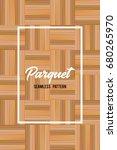 wooden texture seamless pattern....   Shutterstock .eps vector #680265970