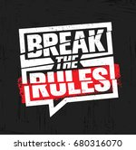 break the rules. inspiring... | Shutterstock .eps vector #680316070