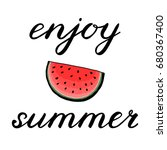 enjoy  summer. handwritten... | Shutterstock . vector #680367400