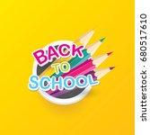 back to school vector label... | Shutterstock .eps vector #680517610