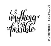 anything is possible black and... | Shutterstock .eps vector #680541706