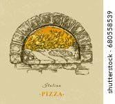 italian food. pizza in firewood ... | Shutterstock .eps vector #680558539