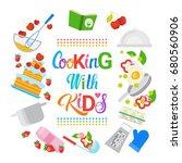 cooking with kids children... | Shutterstock .eps vector #680560906