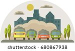 cars pollute the environment.... | Shutterstock . vector #680867938