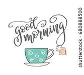 "hand drawn lettering ""good...   Shutterstock .eps vector #680888500"