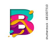 paper cut letter b. realistic... | Shutterstock .eps vector #681007510