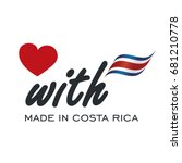 love with made in costa rica... | Shutterstock .eps vector #681210778