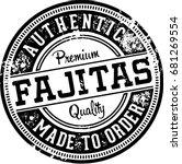 vintage fajitas mexican food... | Shutterstock .eps vector #681269554