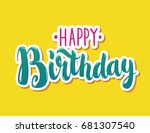 happy birthday hand drawn... | Shutterstock .eps vector #681307540