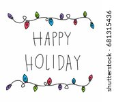 happy holiday word and colorful ... | Shutterstock .eps vector #681315436