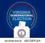 virginia gubernatorial election ... | Shutterstock .eps vector #681389164