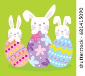 cute bunny rabbits and eggs... | Shutterstock .eps vector #681415090