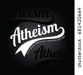 atheism theme   against... | Shutterstock . vector #681420664