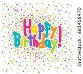 happy birthday hand lettering... | Shutterstock .eps vector #681428470