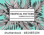tropical pattern decoration.... | Shutterstock .eps vector #681485104