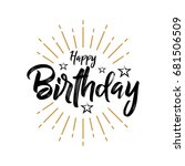 happy birthday   vintage... | Shutterstock .eps vector #681506509