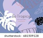summer tropical exotic leaves... | Shutterstock .eps vector #681509128