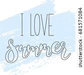 i love summer   linear vector... | Shutterstock .eps vector #681571084