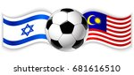 israeli and malaysian wavy... | Shutterstock .eps vector #681616510