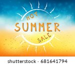 hot summer sale background with ... | Shutterstock .eps vector #681641794