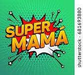 super mama  super mom spanish... | Shutterstock .eps vector #681693880