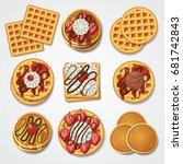 waffle   pancake top view set... | Shutterstock .eps vector #681742843