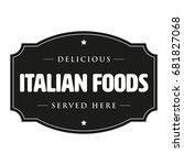 delicious italian foods vintage ... | Shutterstock .eps vector #681827068