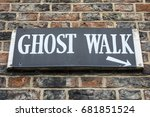 a sign for a ghost walk in the... | Shutterstock . vector #681851524