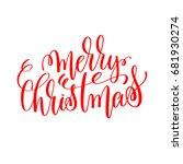 merry christmas hand lettering... | Shutterstock .eps vector #681930274