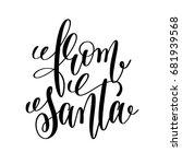from santa hand lettering... | Shutterstock .eps vector #681939568