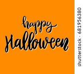 happy halloween. hand drawn... | Shutterstock . vector #681956380