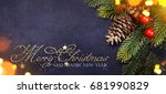 christmas and new year s... | Shutterstock . vector #681990829