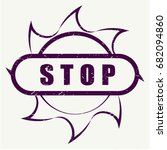 the inscription stop on the... | Shutterstock .eps vector #682094860