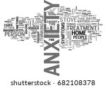 anxiety what has anxiety and...   Shutterstock .eps vector #682108378