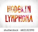 the words hodgkin lymphoma... | Shutterstock . vector #682132390