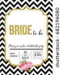 bachelorette party invitation... | Shutterstock .eps vector #682196080
