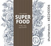 vertical banner with superfood... | Shutterstock .eps vector #682243306