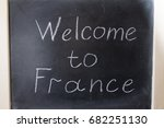 welcome to france. the... | Shutterstock . vector #682251130