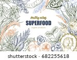 superfood  realistic sketch... | Shutterstock .eps vector #682255618