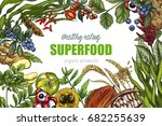 superfood  realistic sketch...   Shutterstock .eps vector #682255639