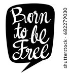 word expression for born to be...   Shutterstock .eps vector #682279030