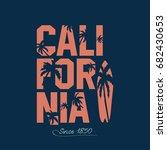 california beach typography... | Shutterstock . vector #682430653
